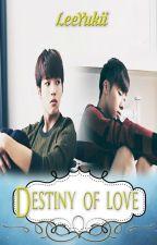 Destiny of Love [Orfanato II] by YukiiKryzLee