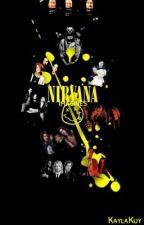 Nirvana Imagines & One-Shots  by Kaylakuy