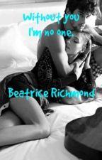 Я без тебя НИКТО 1. by Beatrice_Richmond