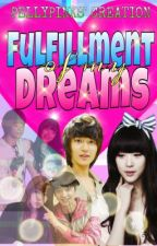 Fulfillment of my Dream <3 (One-Shot Story) by PellyPinks
