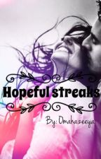 Hopeful Streaks! by omahazeeya