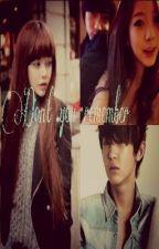 Don't You remember ! One Shoot | Hyungseok|CHanyeol Exo FF by kimsaehyun