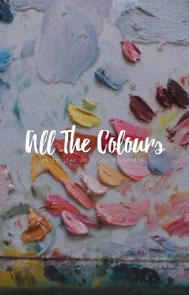 All The Colours - Troyler AU