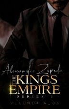 THE KING's EMPIRE SERIES 1: Alexander Janseen Zepeda by velenexia_06