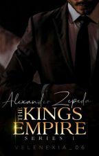 THE KING's EMPIRE SERIES 1: Alexander Janseen Zepeda by velenexia_06