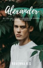 Alexander (Romance Gay) (EDITANDO) by H3LL0_B4BY