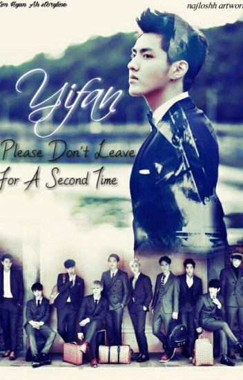 Yi Fan Don't Leave Us For Second Time