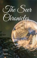 The seer Chronicles by DanniParry