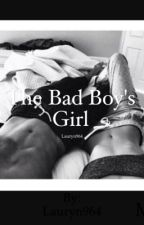 The Bad Boy's Girl by Lauryn964
