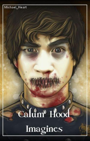Calum Hood ➳ Imagines