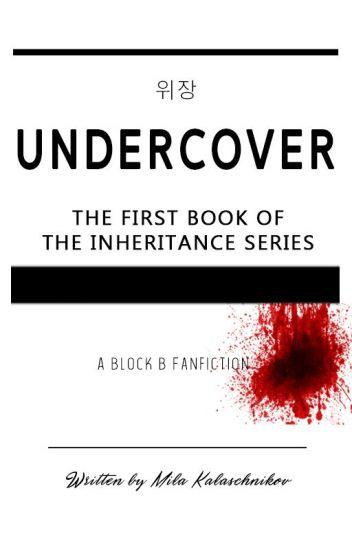 INHERITANCE I: Undercover (Block B FF)