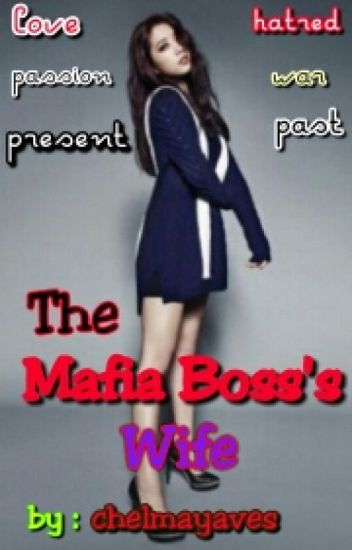 The Mafia Boss's Wife