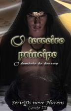 O terceiro príncipe (Romance Gay) by NMCMsama