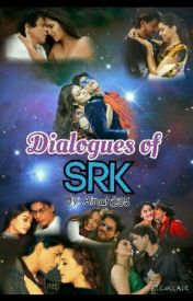Famous Dialogues Of SRK by ainah235