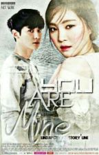 [Slow Update] YOU ARE MINE [Chanyeol Naeun]  by lindapcyxx