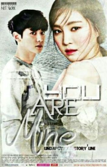 [Slow Update] YOU ARE MINE [Chanyeol Naeun]