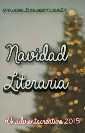 Navidad Literaria #unadvientocreativo2015 by MyWorldIsVeryCrazy
