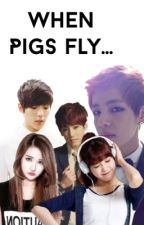 When Pigs Fly... (BTS, BTOB, EXO, GOT7, EXID, SNSD, and more!) by lgfdani