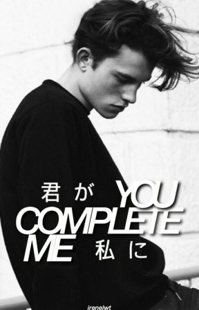 You Complete Me. by irenelwt