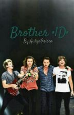 Brother •1D• by AfaInfinity
