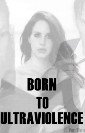 Born To Ultraviolence by _thedarkmoon