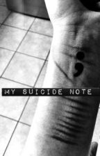 My Suicide Note by DeathsNighmare