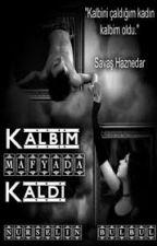 Kalbim Mafyada Kaldı by Nurselin__