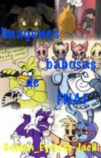 Imagenes babosas de FNAF by Golden_Eyeless-Jack