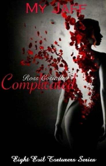 8ET:Complicated (COMPLETED)