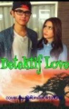 Detektif Love  by fitriwow