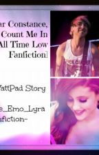 Dear Constance, Count Me In (All Time Low FanFic) by Lyra_Vicious