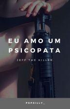 Eu Amo Um Psicopata ;; the killer by mess__