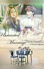 Unwanted Marriage by chomeli0304