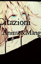 Citazioni Anime&Manga by SmileSou