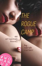 The Rogue Camp by -SarahCorner-