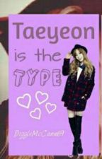 TaeYeon is the type .... by daddylilmonsterr