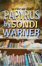 PAPYRUS by SondiWarner
