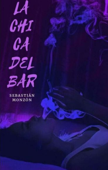 La Chica Del Bar © [#whattys2016]