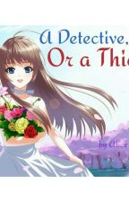 A Detective, Or A Thief? ( Magic Kaito & DC fanfiction) by irreplaceable_girl
