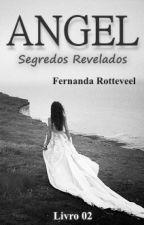 Angel- Segredos Revelados- 2ª Temporada (Completo) [EM REVISÃO] by fernandarotteveel