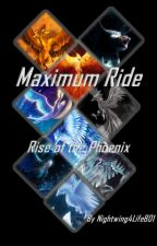 Maximum Ride - Rise of the Phoenix by xX_Fang_Xx