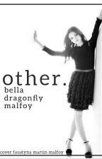 Other ~~ Draco Malfoy by BellaDragonflyMalfoy