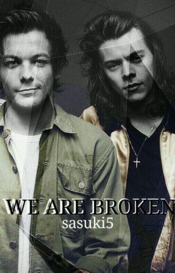 WE ARE BROKEN (LS)