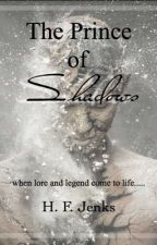 The Prince of Shadows by rainyphysicsdays
