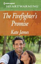The Firefighter's Promise by KateJamesBooks