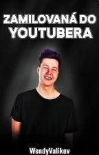 Zamilovaná do youtubera || Youtubers FF , Vadak , Carrie , Blazer - DOKONČENO by WendyValikova