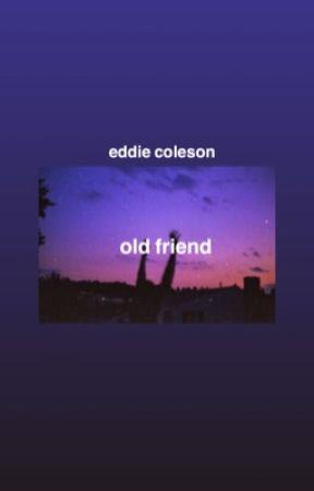 Old Friend ✑ EGD by LovableDolan