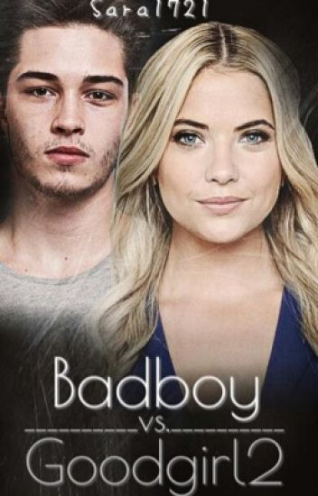 Badboy vs Goodgirl 2