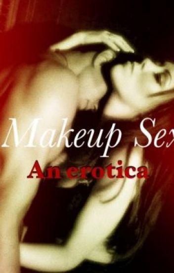 Makeup Sex - Teen Erotica.