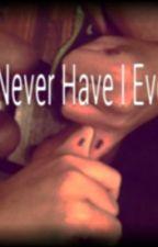 Never Have I Ever by odunukwe1